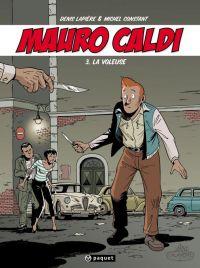 Mauro Caldi T3 : La voleuse (0), bd chez Paquet de Lapière, Constant, Constant