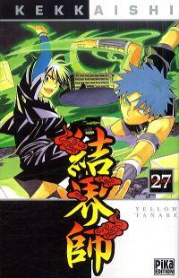 Kekkaishi T27, manga chez Pika de Tanabe