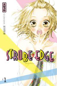 Strobe edge T1, manga chez Kana de Sakisaka