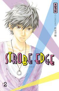 Strobe edge T2, manga chez Kana de Sakisaka