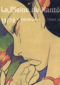 La Plaine du Kantô  T3, manga chez Kana de Kamimura