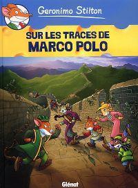 Géronimo Stilton T3 : Sur les traces de marco Polo (0), bd chez Glénat de Stilton