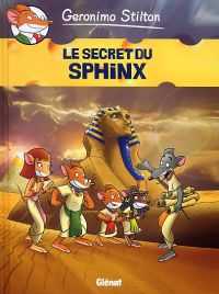 Géronimo Stilton T4 : Le secret du Sphinx (0), bd chez Glénat de Stilton