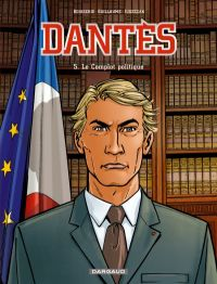 Dantès – Saison 1, T5 : Le complot politique (0), bd chez Dargaud de Guillaume, Boisserie, Juszezak, Nardin
