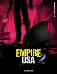 Empire USA T1, bd chez Dargaud de Desberg, Reculé, Denoulet