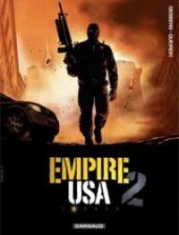 Empire USA T2, bd chez Dargaud de Desberg, Queireix, Denoulet, Ravon, Reculé