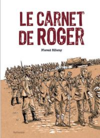 Le Carnet de Roger, bd chez Sarbacane de Sillorey