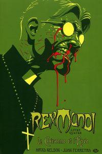 Rex Mundi T4 : La couronne et l'épée, comics chez Milady Graphics de Nelson, Ferreyra
