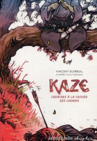 Kaze T1 : Cadavres à la croisée des chemins (0), bd chez La boîte à bulles de Dutreuil