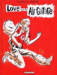 Love is in the air guitare, bd chez Delcourt de le Quellec, Ronzeau