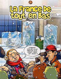 Ciboulot T3 : La France de tout en bas (0), bd chez Bac@BD de Makma