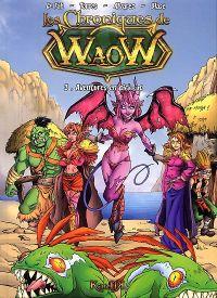 Les Chroniques de Waow T3 : Aventures en Pick-up (0), bd chez Kantik de Le Fab, Alvarez, Torres, Blase