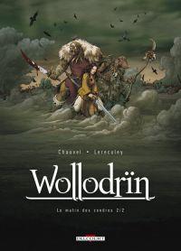 Wollodrïn – cycle 1 : Le matin des cendres, T2 : Le matin des cendres 2/2 (0), bd chez Delcourt de Chauvel, Lereculey, Basset, Araldi