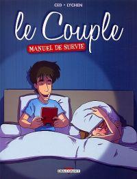 Le Couple - Manuel de survie, bd chez Delcourt de Ced, Lychen