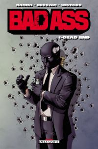 Bad Ass T1 : Dead end (0), comics chez Delcourt de Hanna, Bessadi, Georges