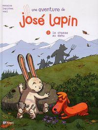 Une Aventure de José Lapin T2 : La chasse au dahu (0), bd chez Emmanuel Proust Editions de Messina, Lepithec, Xael