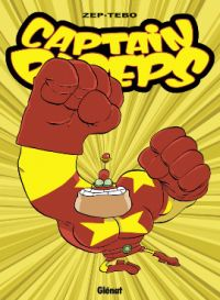 Captain Biceps T5 : L'intrépide (0), bd chez Glénat de Zep, Tébo