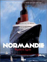 Normandie : Paquebot de légende (0), bd chez Glénat de Saint-Dizier, Collectif