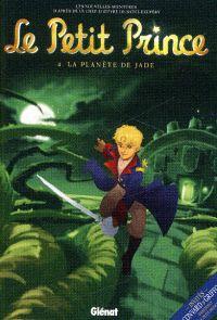 Le Petit Prince T4 : La planète de jade (0), bd chez Glénat de Dorison, Bonhomme, Zedarkcrystal, Poli, Lambin