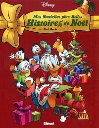 Mes plus belles histoires de Noël T2 : Mes nouvelles plus belles histoires de Noël (0), bd chez Glénat de Barks