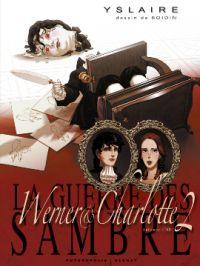 La Guerre des Sambre – cycle 2 : Werner et Charlotte, T5 : L'éternité de Saintange (0), bd chez Glénat de Yslaire, Boidin