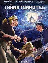 Les Thanatonautes T1 : LeTemps des bricoleurs, bd chez Drugstore de Werber, Corbeyran, Taranzano