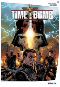 Time bomb T1, comics chez Atlantic de Gray, Palmiotti, Gulacy, Mounts