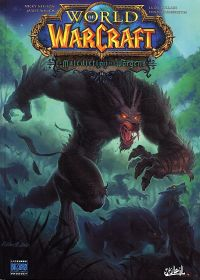 World of Warcraft T15 : La Malédiction des Worgens (0), comics chez Soleil de Neilson, Waugh, Lullabi, Washington