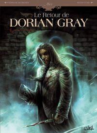 Le Retour de Dorian Gray T1 : Le Sacre d'Invisible Ier (0), bd chez Soleil de Betbeder, Vukic, Ménard
