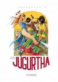 Jugurtha T2 : Intégrale 2 (1), bd chez Le Lombard de Vernal, Franz