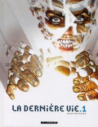 La Dernière vie T1, bd chez Le Lombard de Gimenez