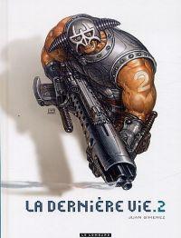 La Dernière vie T2, bd chez Le Lombard de Gimenez