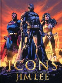 Icons : L'univers de DC Comics et Wildstorm de Jim Lee (0), comics chez Akileos de Baker, Lee