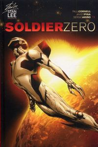 Soldier Zero T1, comics chez Emmanuel Proust Editions de Cornell, Lee, Pina, Ariño, Van Buren, Rockefeller