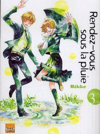 Rendez-vous sous la pluie T3, manga chez Taïfu comics de Bikke