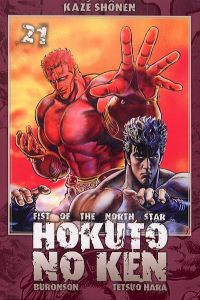 Hokuto no Ken – Edition Simple, T21, manga chez Kazé manga de Buronson, Hara