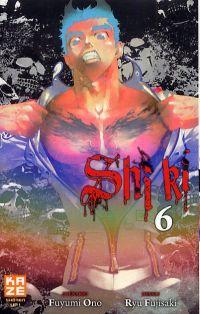 Shi Ki T6, manga chez Kazé manga de Ono, Fujisaki