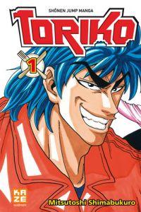 Toriko T1, manga chez Kazé manga de Shimabukuro
