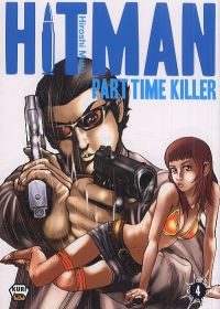 Hitman - Part time killer T4, manga chez Ankama de Mutô