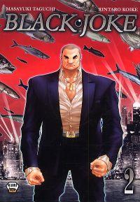 Black Joke T2, manga chez Ankama de Koike, Takami, Taguchi