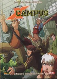 X-Campus T1 : L'heure de Greenwich (0), comics chez Panini Comics de Artibani, Medri, Algonzzino