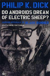 Do Androïds Dream of Electric Sheep ? T3, comics chez Emmanuel Proust Editions de K.Dick, Parker, Blond