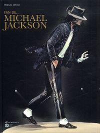 Fan de... Michaël Jackson, bd chez Emmanuel Proust Editions de Croci