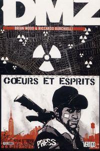 DMZ T9 : Coeurs et esprits (0), comics chez Panini Comics de Wood, Burchielli, Cox, Leon