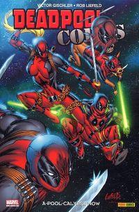 Deadpool Corps T1 : A-pool-calypse now (0), comics chez Panini Comics de Gischler, Mychaels, Liefeld, Yackey