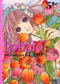 Kobato T5, manga chez Pika de Clamp