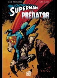Superman vs Predator, comics chez Soleil de Michelinie, Maleev, Hollingsworth