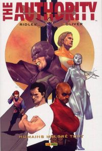 The Authority - Humains malgré tout : Human on the inside (0), comics chez Panini Comics de Ridley, Oliver, Broome, Mayor