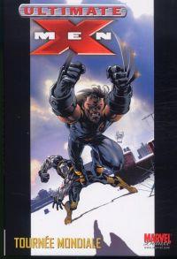 Ultimate X-Men – Deluxe, T2 : Tournée mondiale (0), comics chez Panini Comics de Millar, Austen, Ribic, Andrews, Kubert, Bachalo, Stewart, Sotomayor, McCaig, Smith