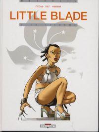 Little Blade T2 : La licorne, bd chez Delcourt de Pécau, Def, Hubert